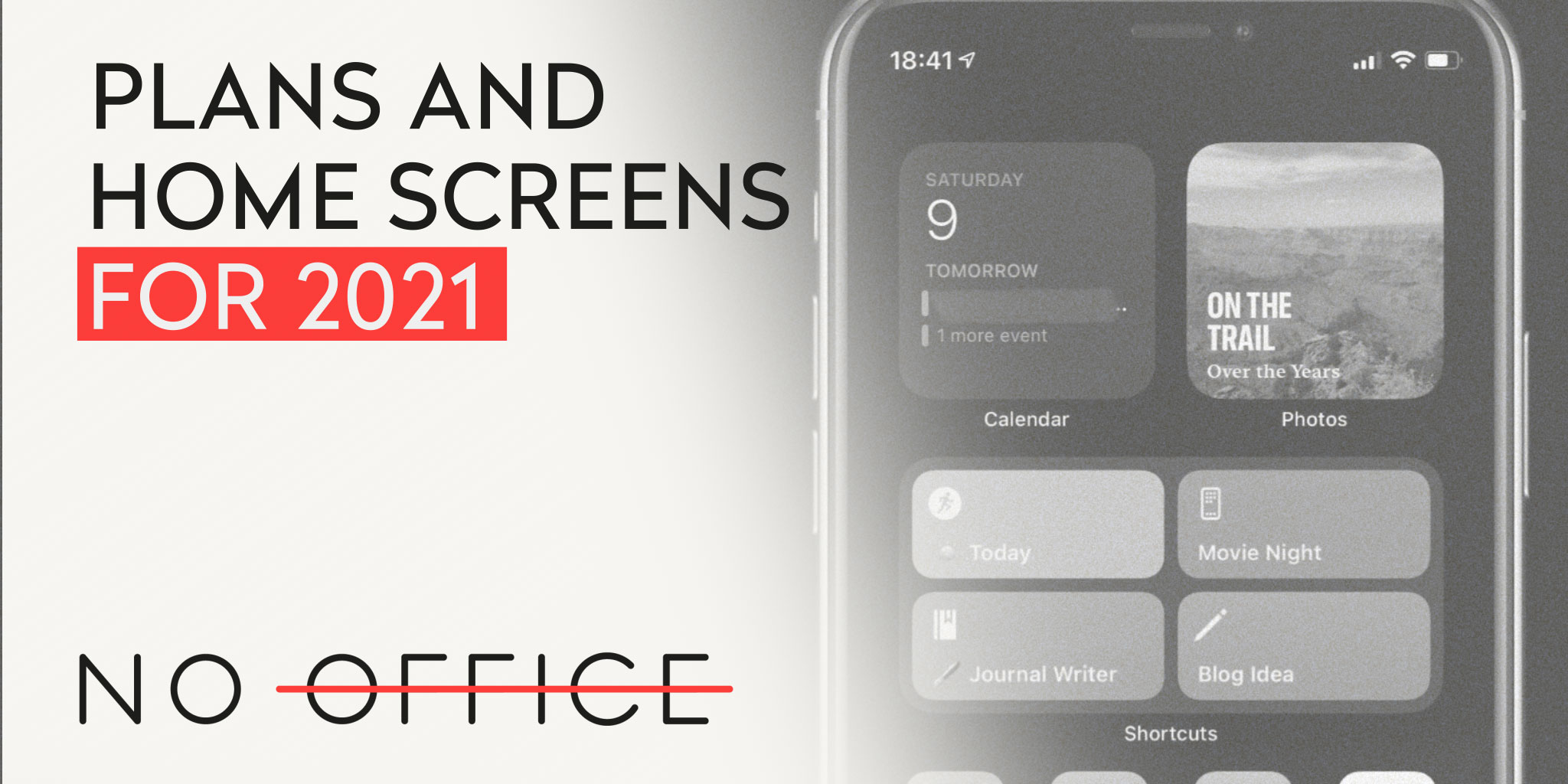 Direction and Home Screens for 2021 - The No Office Podcast - remote work and dispersed team management
